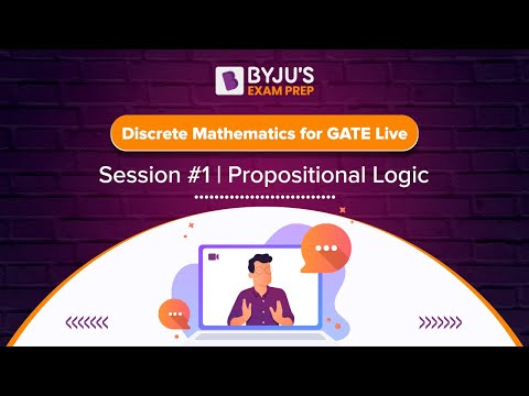 Discrete Mathematics for GATE Live Session #1 | Propositional Logic