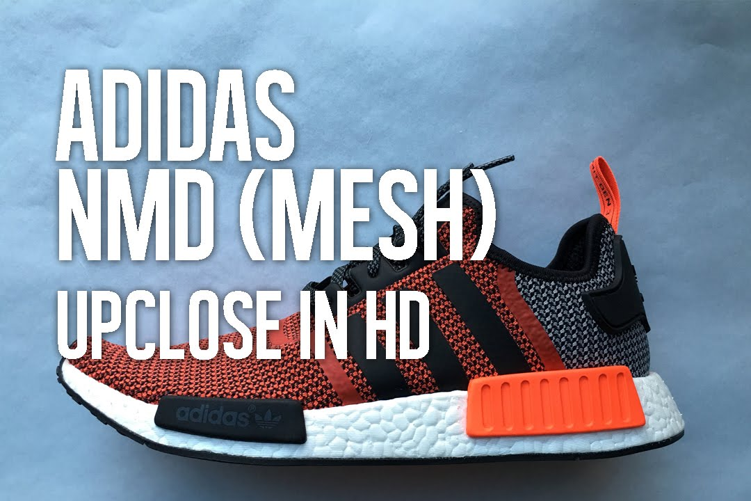 aa7a4076e Adidas NMD Circa Knit Mesh Up Close + Unboxing in HD - YouTube