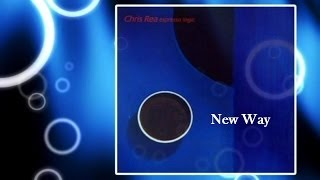 Chris Rea - New Way