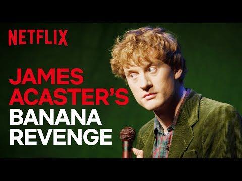 James Acaster Stand-up | James Acaster's Banana Revenge Fantasy | Netflix