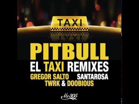 Pitbull - El Taxi (DJ Gregor Salto Remix) mp3
