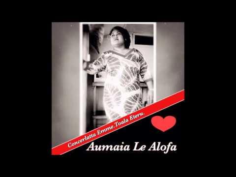 Aumaia Le Alofa.....by Emme.T.Eteru