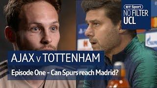 Ajax vs Tottenham | Pochettino, Blind, Davids | No Filter UCL