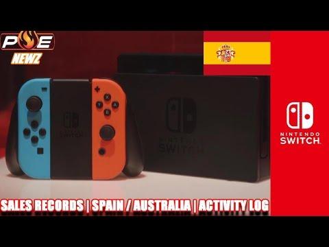 Nintendo Switch - Sales Records in Spain/Australia + Built-in Activity log! | PE NewZ