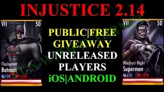 INJUSTICE MOBILE 2.14 UNRELEASED PLAYERS PUBLIC GIVEAWAY iOS|ANDROID
