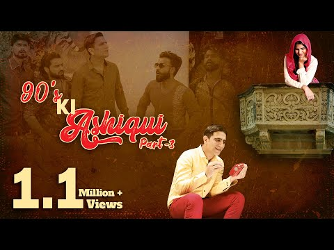 90s ki Aashiqui Part 3    A Romantic Comedy    Kiraak Hyderabadiz