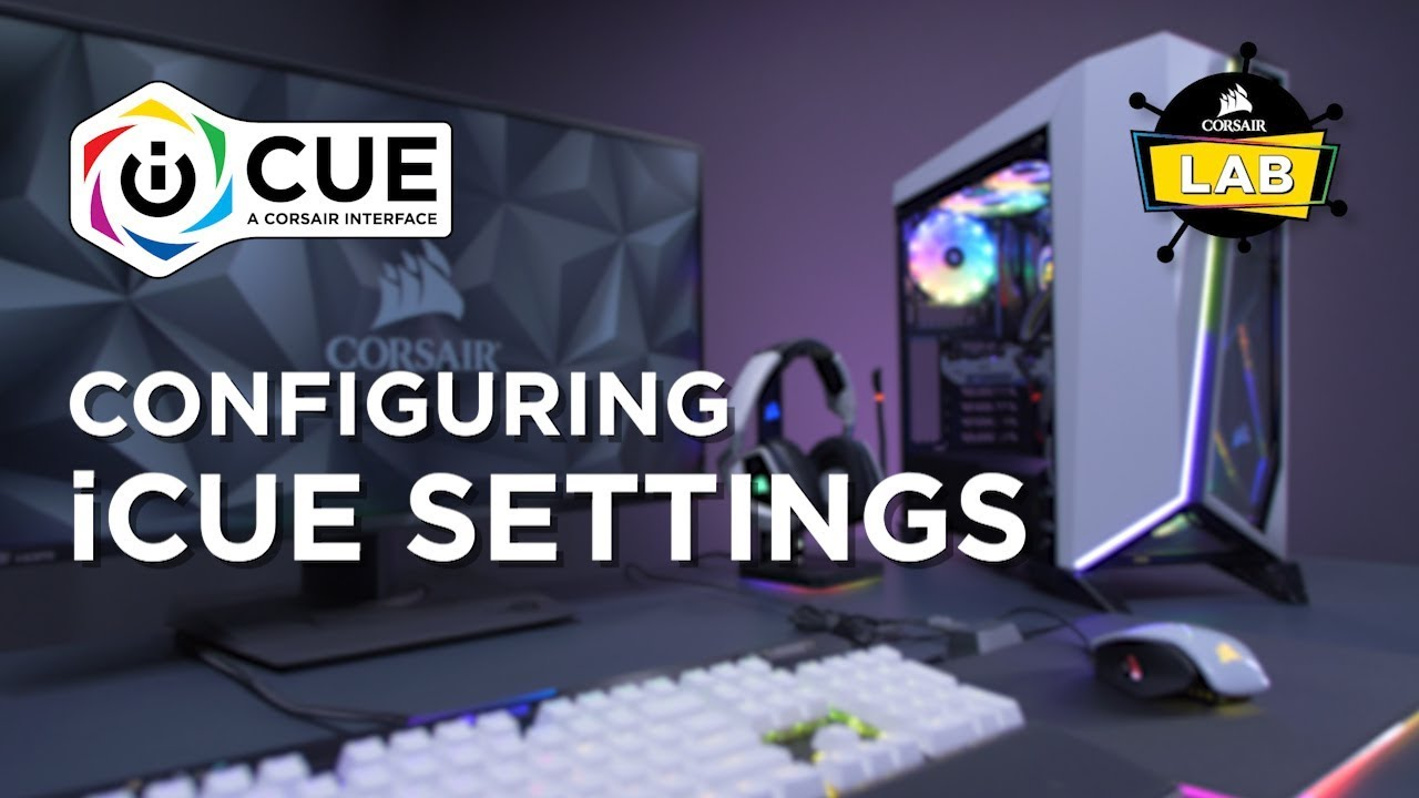 How To Configure iCUE Advanced Settings