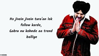 Trend (Lyrics) - Sidhu Moosewala Ft. Snappy