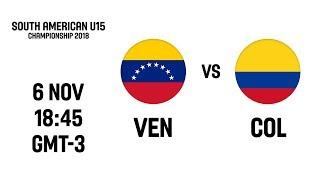 L VE   Venezuela V Colombia   South American U15 Championship 2018