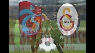 Trabzonspor Galatasaray 13 HAFTA SÜPER LİG MAÇI