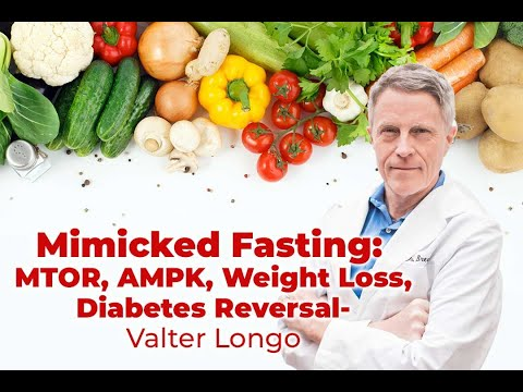 Weight loss, Diabetes Cure or Fountain of Youth? Valter Longo - fasting amps stem cells; MTOR, AMPK