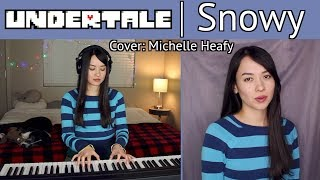 Snowy (UNDERTALE) Piano, Vocal Cover | Michelle Heafy видео