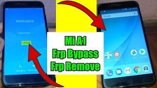 Xiaomi Mi A1 FRP Remove Bypass Without Computer Google Account Bypass