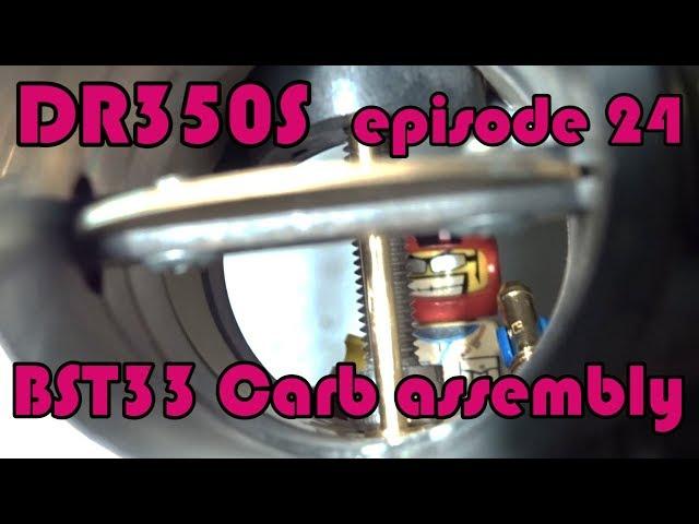 🔧 DR350S Rebuild - ep.24 BST33 Carburetor: assembly