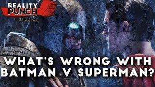 Batman v Superman - Why It Failed
