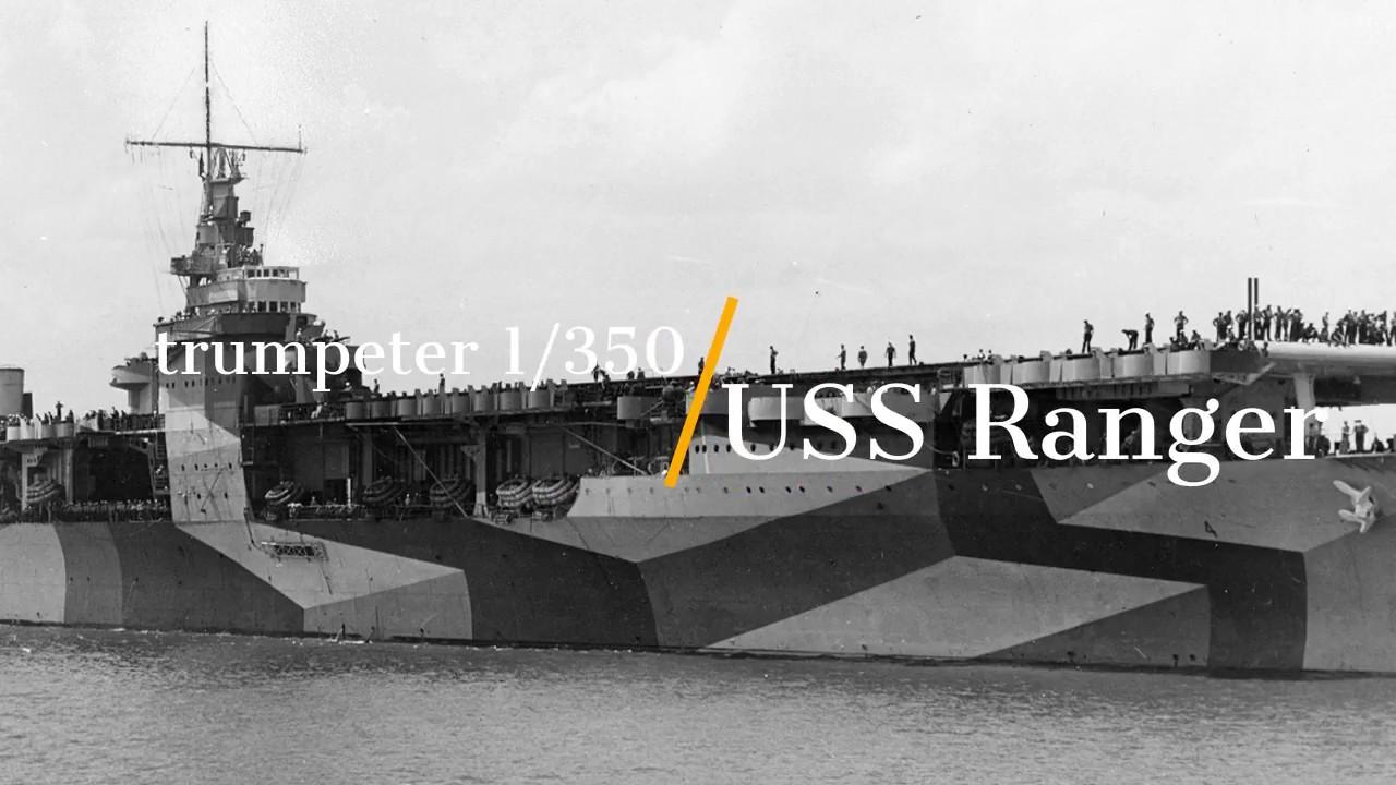 trumpeter 1/350 USS ranger CV 4