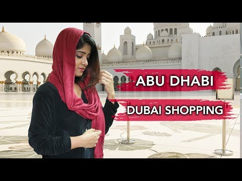 EXPLORING ABU DHABI | Ferrari World, Grand Mosque, Gold Souk | Mamiya Mukherjee