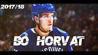 Bo Horvat || Vancouver Canucks || 2017/18 Highlights (HD)