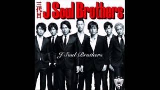 三代目 J Soul Brothers 君となら