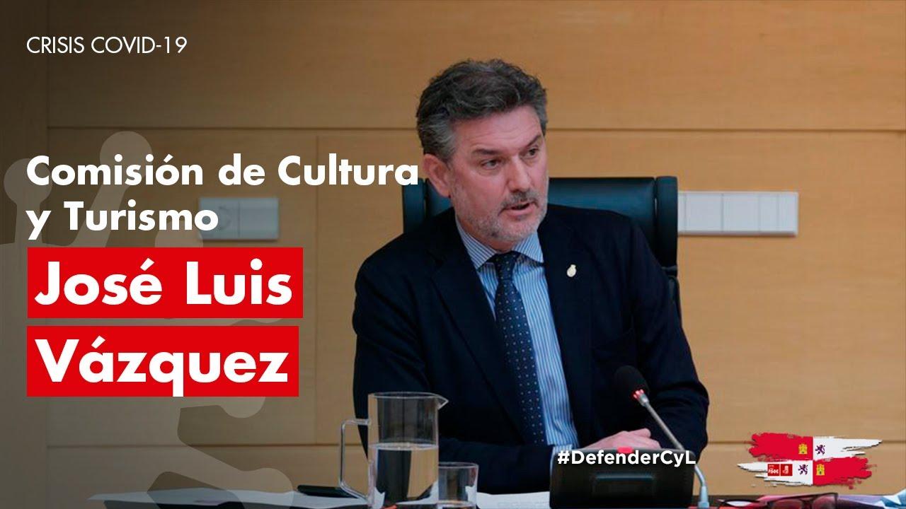 16/06/2020 José Luis Vázquez - Comisión de Cultura y Turismo Cortes CyL. CRISIS COVID-19