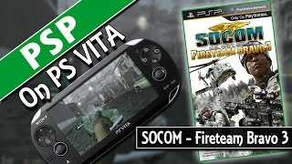 PSP On PS Vita: SOCOM US Navy Seals - Fireteam Bravo 3 (Classic Gaming On PSVita)