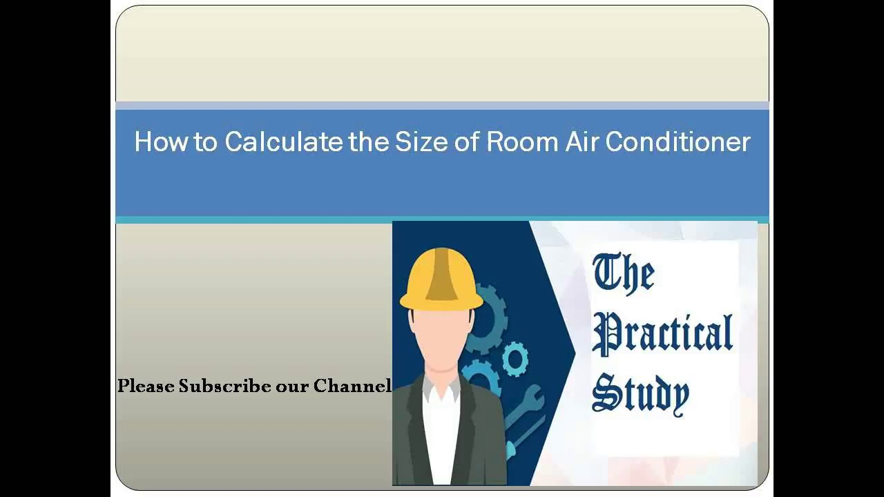 How To Calculate Room Air Conditioner Size Youtube