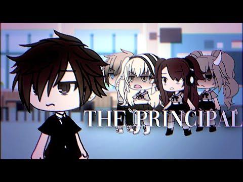 The Principal || GLMV || WARNING: CUSSING