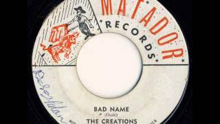 The Creations - Bad Name [CARIBBEAN RHYTHMS SOURCE SOUND]