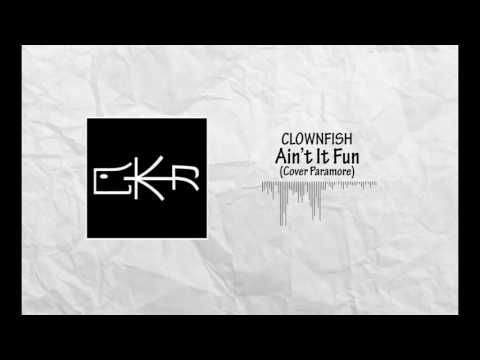 Clownfish - Ain't It Fun (Pop Punk/Easycore Cover)