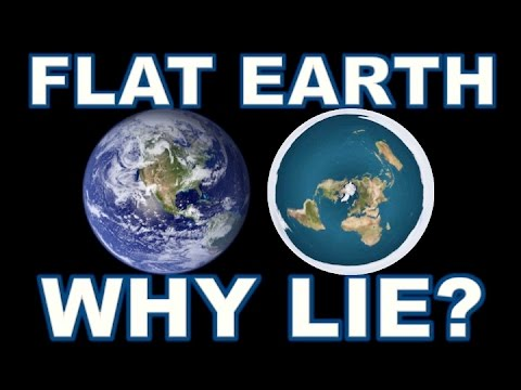 FLAT EARTH - WHY LIE? thumbnail