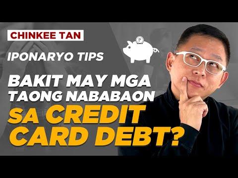 Bakit May M ga Taong Nababaon sa Credit Card Debt?