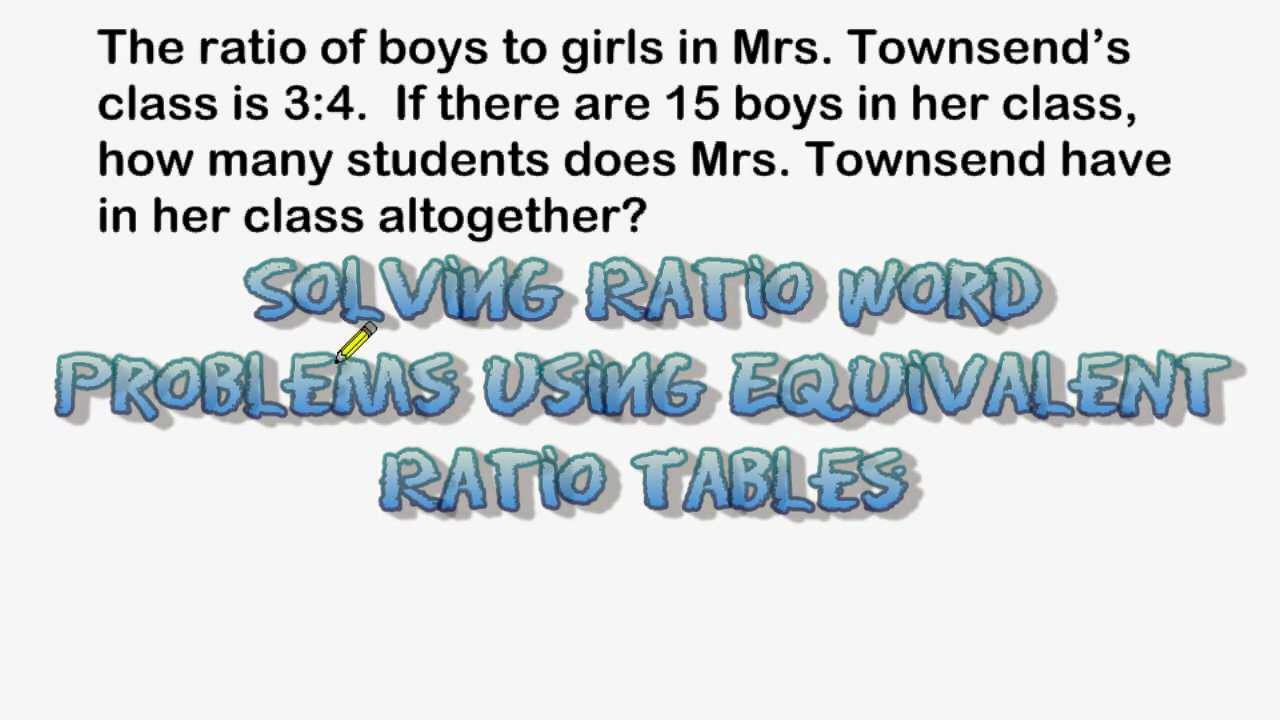 Using Equivalent Ratio Tables To Solve Word Problems - YouTube