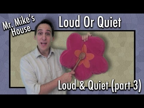 Preschool Learning: Loud Or Quiet (Loud & Quiet series, part 3)