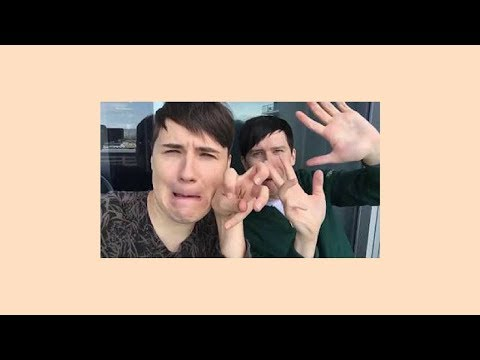 everything has changed // dan + phil