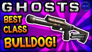 "Call Of Duty: Ghost ""bulldog"" - Best Class Setup! (beast) - Cod Ghosts Gameplay"