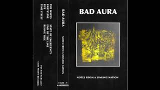 Bad Aura-Notes From a Sinking Nation (Noise Punk, Sludge)