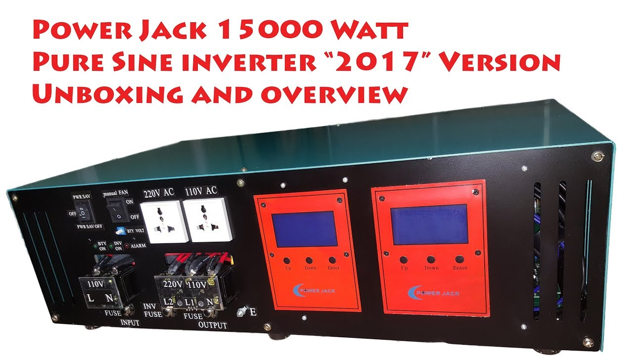 power jack 15000w pure sine inverter unboxing 2017 version [ 1280 x 720 Pixel ]