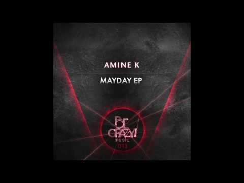 Amine K - Mayday - Mayday EP