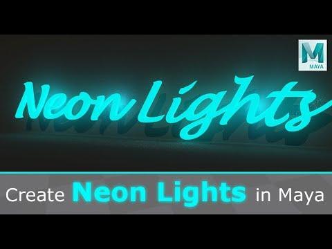 Create Neon Lights In Maya 2019