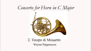 Peppercorn Horn Concerto in C Major: 2. Tempo di Minuetto