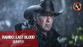 RAMBO : LAST BLOOD - Bumper :