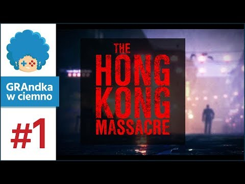 The Hong Kong Massacre PL #1 | Hotline Miami spotyka Maxa Payne'a