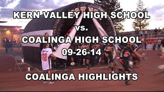 KBAK/KBFX - Kern Valley vs. Coalinga - 09-26-14 - Coalinga Highlights