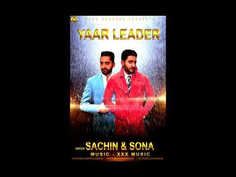 Yaar Leader-Sachin & Sona   Full Audio Punjabi Song 2015