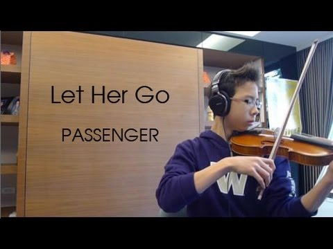 Let Her Go Violin Cover - Passenger - James Poe
