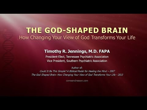 God And Your Brain - Session 1: The God-Shaped Brain