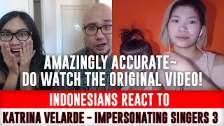 Indonesians React To Katrina Velarde - Impersonating SIngers 3