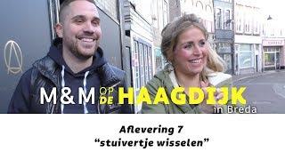 M&M op de Haagdijk - 7 - stuivertje wisselen