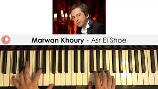 Marwan Khoury - Asr El Shoe (Piano Cover) | Patreon Dedication #251