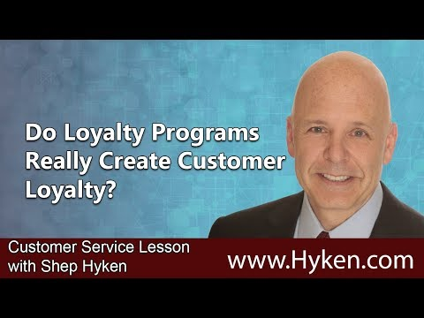 Do Loyalty Programs Really Create Loyalty? - Customer Service Lesson